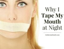 Tape your mouth at night for better sleep, less snoring, more energy and better breath. It can help your allergies too. //OnDietandHealth.com