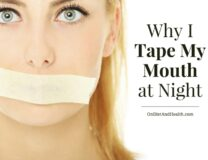 5 Reasons I Tape My Mouth at Night