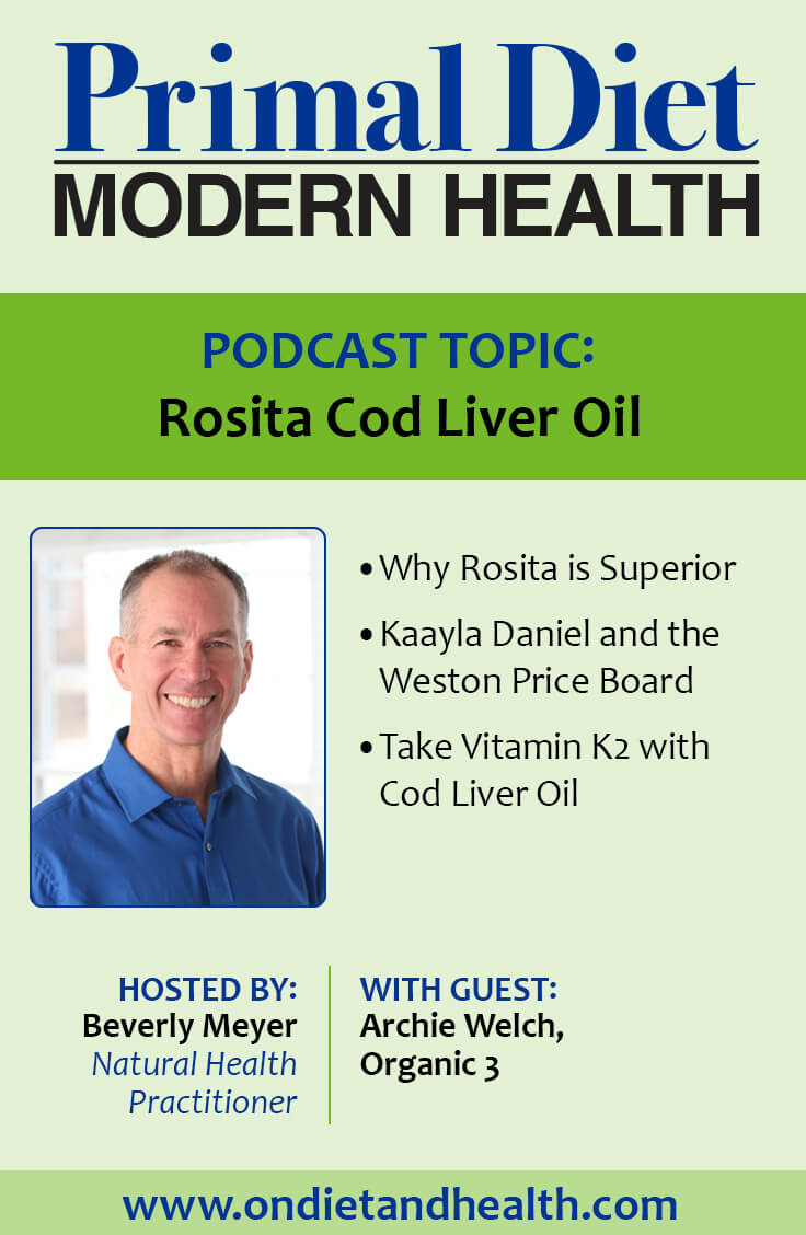 Why is rosita cod liver oil so good for you for Rosita fish oil