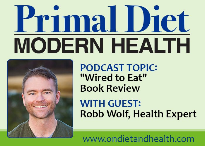 Wired to Eat book review with Robb Wolf and Interview with Beverly Meyer for weight loss support