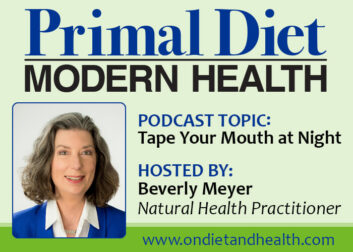 Taping your mouth at night podcast with Beverly Meyer