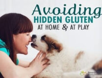 Avoiding Hidden Gluten at Home and at Play