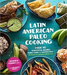 Cover art of Latin American Paleo Cooking by Amanda Torres