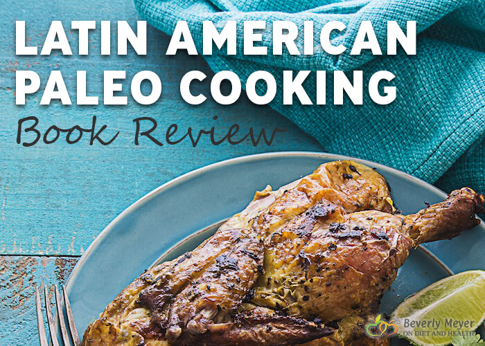 Book cover image of Latin American Paleo cookbook