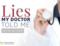 Lies My Doctor Told Me podcast with Ken Berry and Beverly Meyer