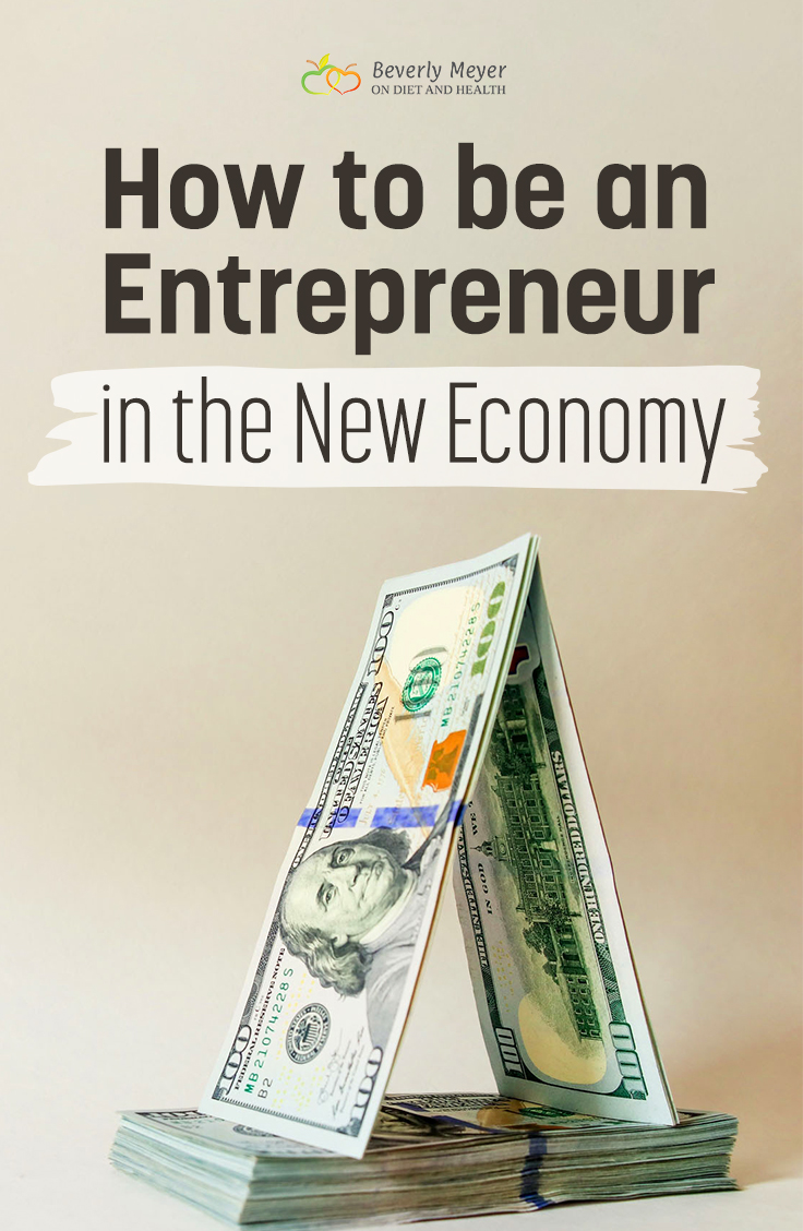 A stack of hundred dollar bills and a caption of how to be an entrepreneur in the new economy