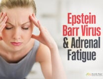 Epstein Barr Virus and Adrenal Fatigue