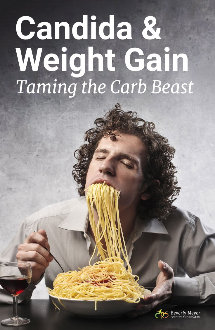 A man is overeating a large plate of pasta. Will these carbs cause candida and weigh gain?