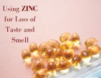 Using zinc for loss of taste and smell is the title shown with a covid facemask and some supplement pills